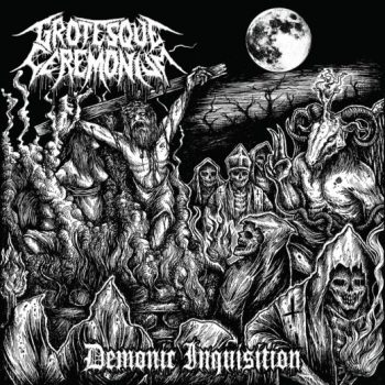 grotesque-ceremonium-demonic-inquisition-cover