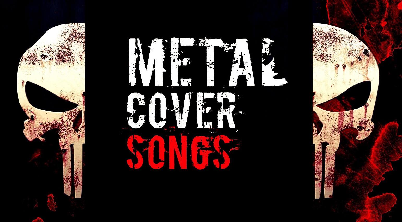 metal-cover-songs