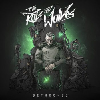 to-the-rats-and-wolves-dethroned
