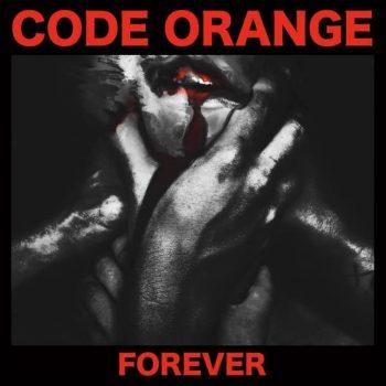 code-orange-forever-album-2017