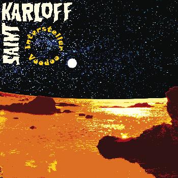 Saint Karloff - Interstellar Voodoo