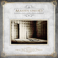 Maiden United – Mind The Acoustic Pieces