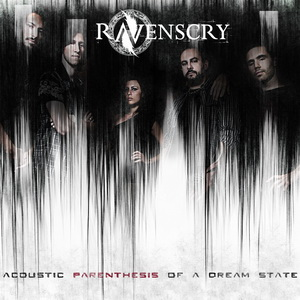 Ravenscry - Acoustic Parenthesis of A Dream State